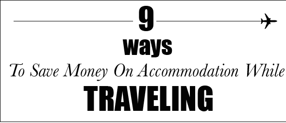 Travel tips to save money on accommodation